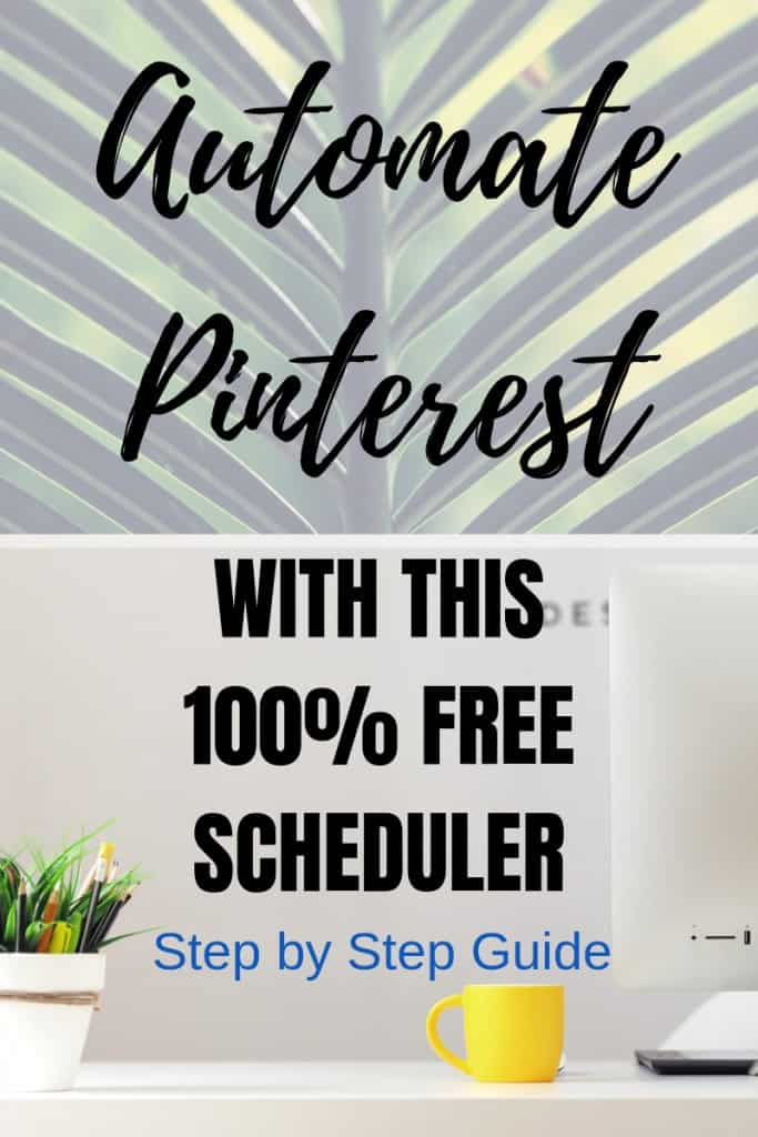 How To Automate Your Pinterest Pins For Free