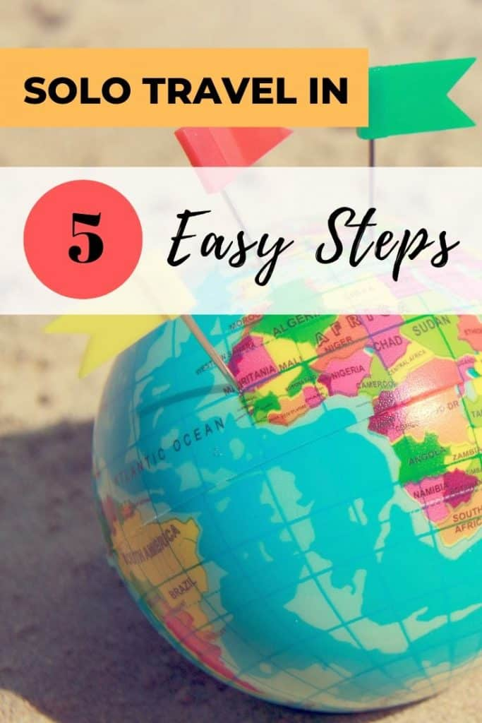 Solo travel in 5 easy steps