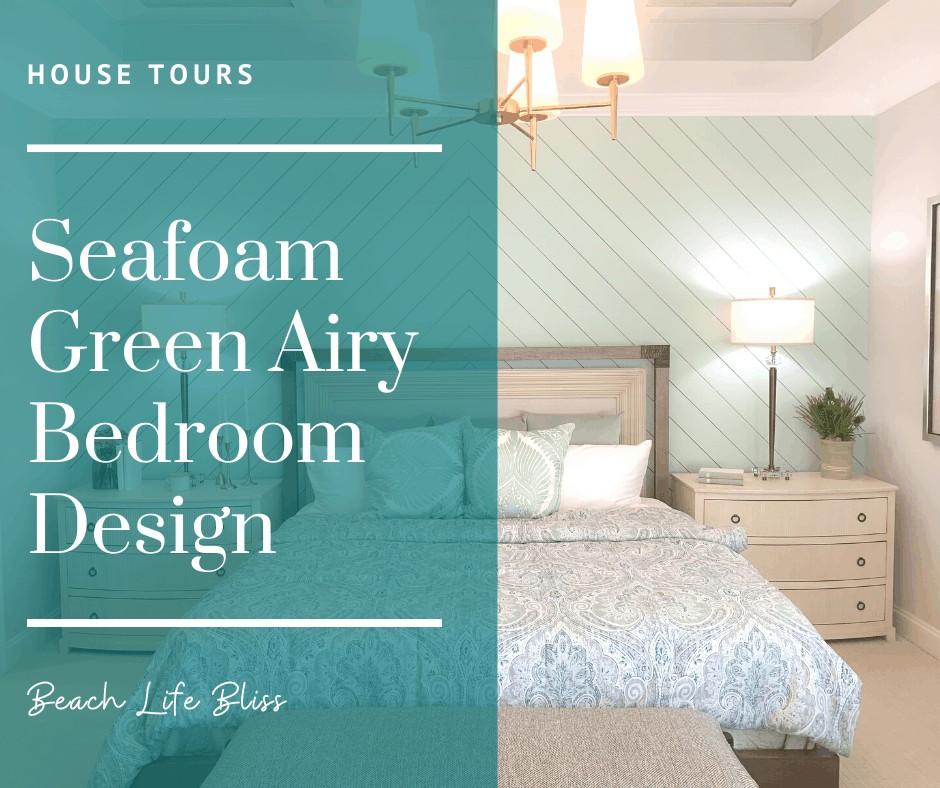 Seafoam Green Airy Bedroom Design Beach House Tour