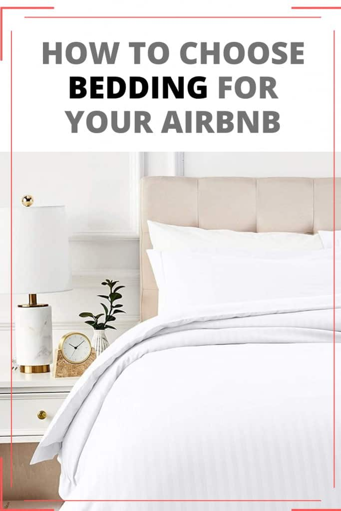 HOW TO CHOOSE BEDDING FOR YOUR AIRBNB - AirBnb Hosting Tips