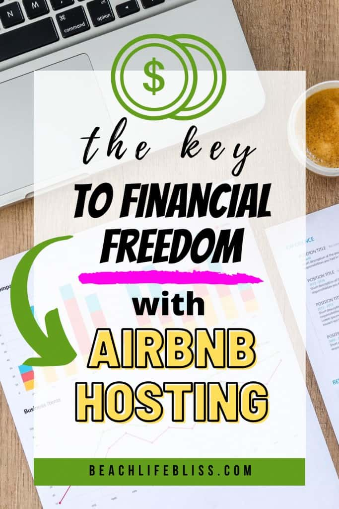 The Key To Financial Freedom With AirBnb Hosting
