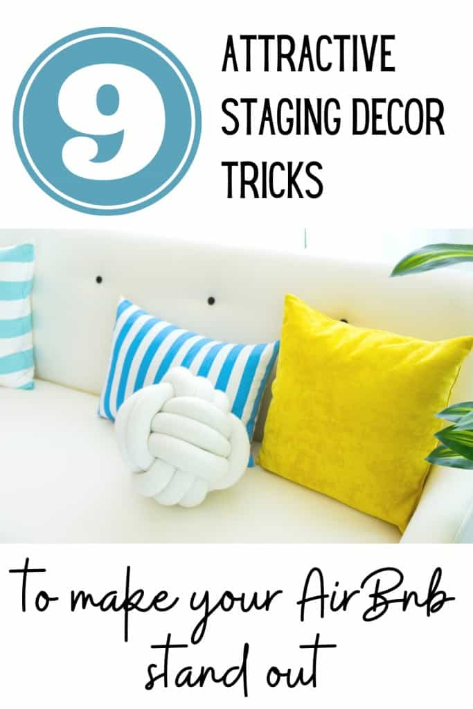 9+ Attractive Staging Decor Tricks To Make Your AirBnb Stand Out