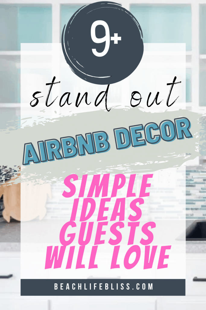 9+ Simple Stand Out AirBnb Decor Ideas That Guests Will LOVE and get 5 stars every time