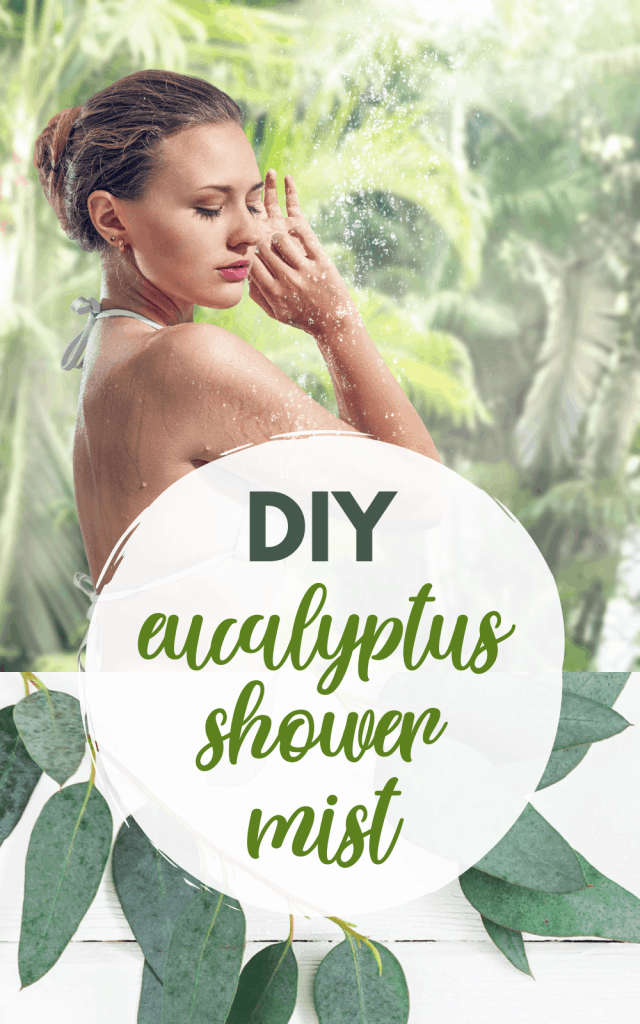 DIY Eucalyptus Shower Spray - Mist For A Luxurious Spa Shower Smell