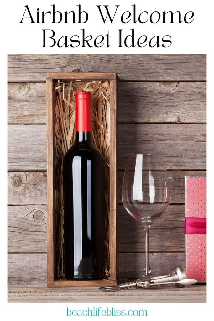 airbnb welcome basket ideas bottle of wine