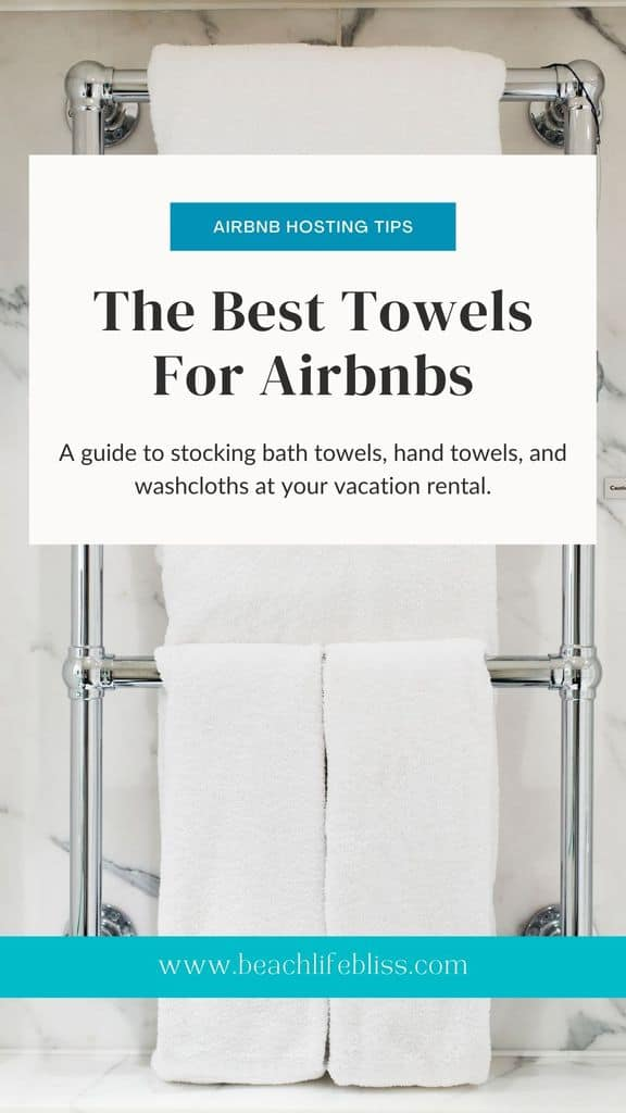 The Best Towels For Airbnbs